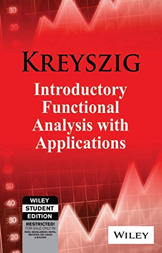 Introductory Functional Analysis With Applications