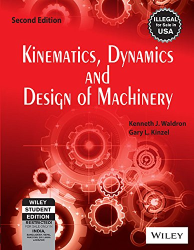 9788126512553: Kinematics, Dynamics and Design of Machinery, 2ed, w/CD