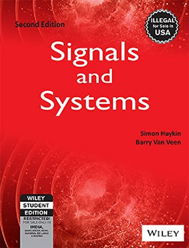 Signals And Systems, 2nd Edn: Simon Haykin, Barry