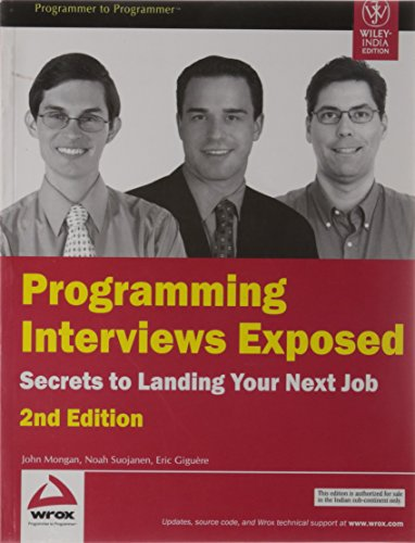 9788126512744: Programming Interviews Exposed: Secrets to Landing Your Next Job (2nd Edition)
