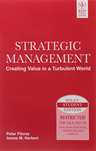 9788126512805: Strategic Management: Creating Value In A Turbulent World