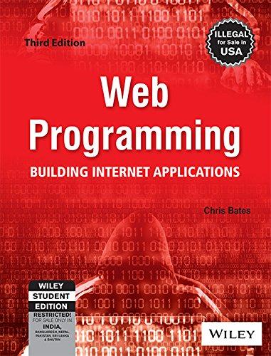 9788126512904: Web Programming: Building Internet Applications