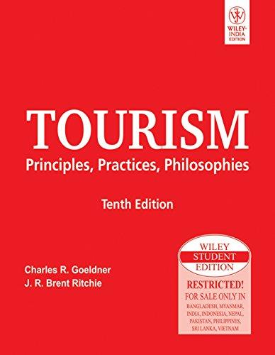 9788126513437: Tourism Principles, Practices, Philosophies, 10Th Ed
