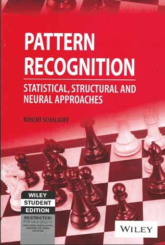 Pattern Recognition: Ststistical, Structural and Neural Approaches: Robert Schalkoff
