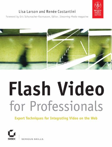 9788126513772: FLASH VIDEO FOR PROFESSIONALS: EXPERT TECHNIQUES FOR INTEGRATING VIDEO ON THE WEB