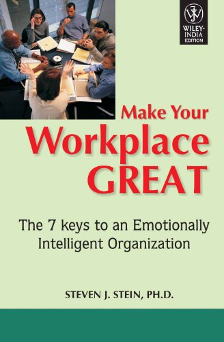 9788126514236: Wiley India Pvt Ltd Make Your Workplace Great: The 7 Keys To An Emotionally Intelligent Organization