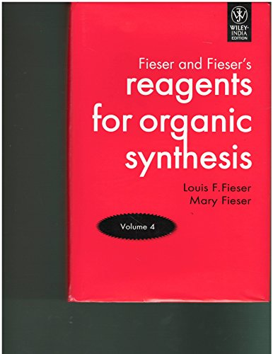 9788126514953: Fieser and Fieser's Reagents for Organic Synthesis, Volume 4