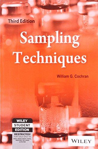 Sampling Techniques, 3rd Edn: William G. Cochran
