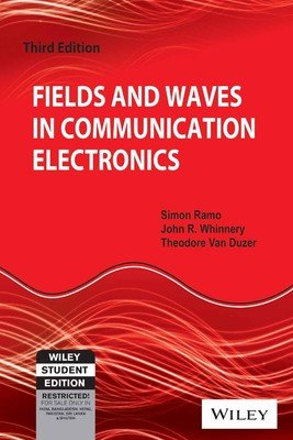 9788126515257: Fields And Waves In Communication Electronics, 3Rd Ed