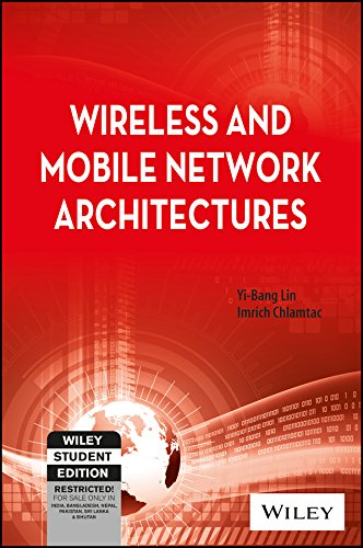 9788126515608: WIRELESS AND MOBILE NETWORK ARCHITECTURES
