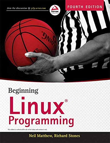 9788126515714: Beginning Linux Programming, 4ed