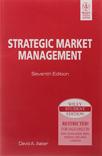 Strategic Market Management, 7Th Ed: David A. Aaker