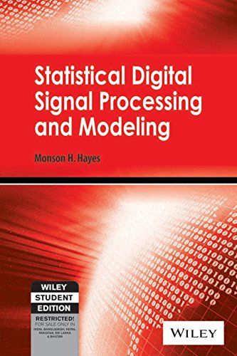 9788126516100: STATISTICAL DIGITAL SIGNAL PROCESSING AND MODELING