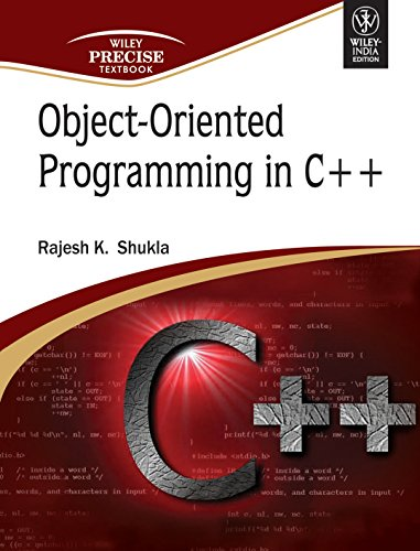Object-Oriented Programming in C++: Rajesh K. Shukla