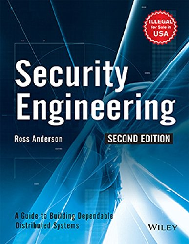 Security Engineering (Second Edition): Ross Anderson