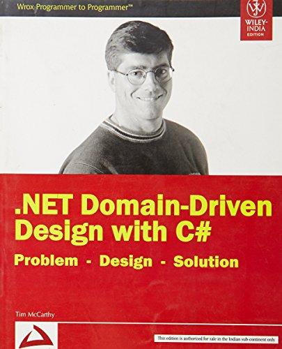 9788126516681: .NET Domain-Driven Design with C# : Problem-Design-Solution