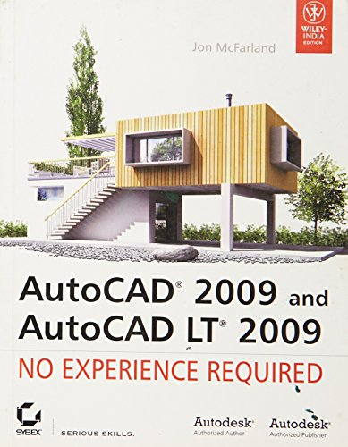 9788126516698: AutoCAD 2009 and AutoCAD LT 2009: No Experience Required