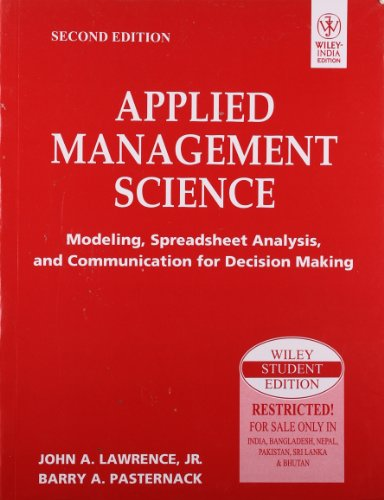 9788126517015: Applied Management Science: Modeling, Spreadsheet Analysis and Communication for Decision Making, 2ed, w/CD