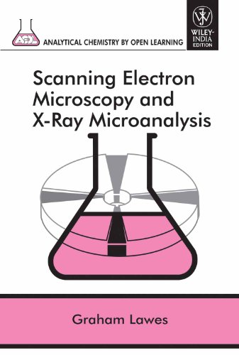 9788126517305: Scanning Electron Microscopy and X-ray Microanalysis