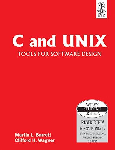 9788126517541 C And Unix Tools For Software Design Abebooks Martin Barrett 8126517549