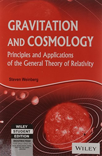 9788126517558: Gravitation And Cosmology: Principles And Applications Of The General Theory Of Relativity