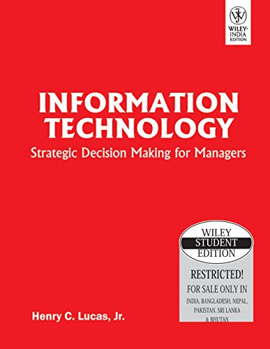 9788126517596: Information Technology: Strategic Decision Making for Managers