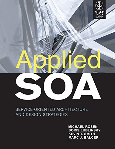 9788126517664: Applied SOA: Service-Oriented Architecture and Design Strategies