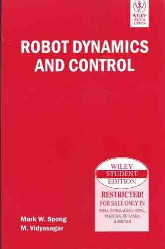 9788126517800: ROBOT DYNAMICS AND CONTROL