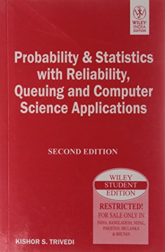 Probability And Statistics With Reliability, Queuing And: Kishor S. Trivedi