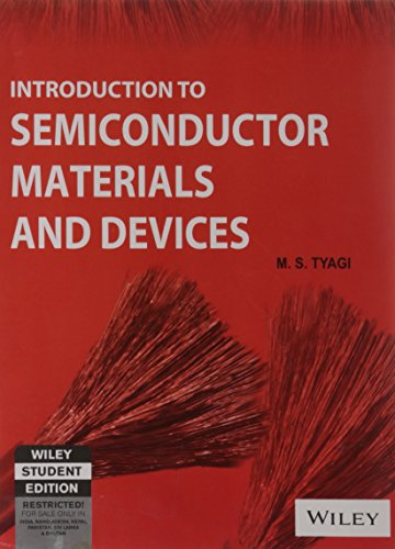 Introduction to Semiconductor Materials and Devices: M.S. Tyagi