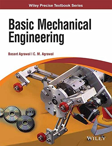 Basic Mechanical Engineering: Basant Agrawal,C.M. Agrawal
