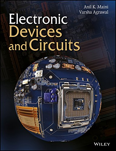 Electronic Devices And Circuits: Anil K. Maini,