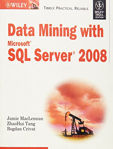 9788126519187: Data Mining with Microsoft SQL Server 2008