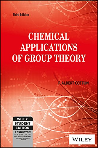 Chemical Applications Of Group Theory, 3rd Edn: F. Albert Cotton