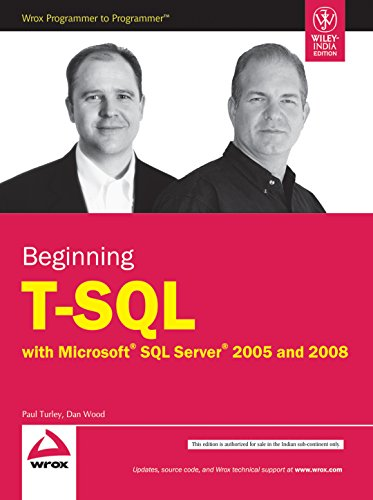 9788126519507: BEGINNING T-SQL WITH MICROSOFT SQL SERVER 2005 AND 2008