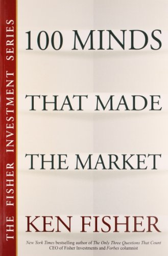 100 Minds That Made The Market: Ken Fisher