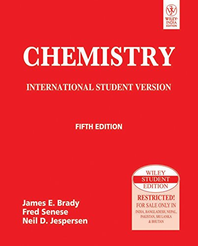 Chemistry: International Student Version (Fifth Edition): Fred Senese,James E.