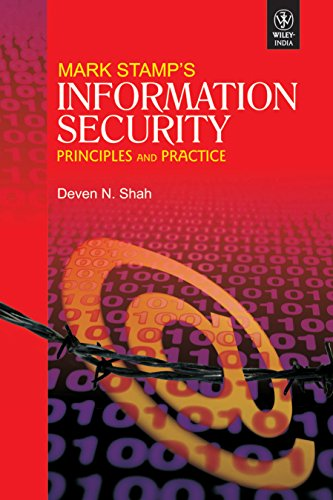 Mark Stamp'S Information Security: Principles And Practice: Deven N. Shah