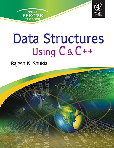 Data Structures Using C and C++: Rajesh K. Shukla