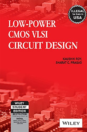 9788126520237: Low-Power CMOS VLSI Circuit Design