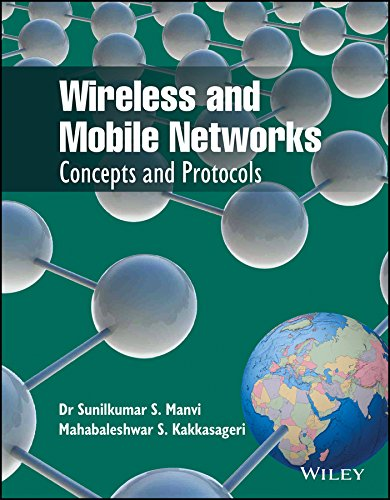 Wireless and Mobile Networks: Concepts and Protocols: Dr Sunil Kumar S. Manvi,Mahabaleshwar S. ...