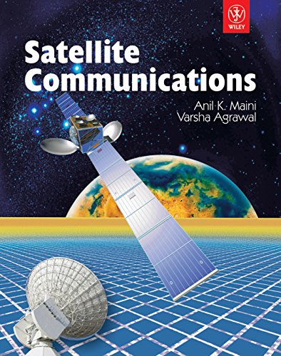 Satellite Communications: Maini, Anil K.