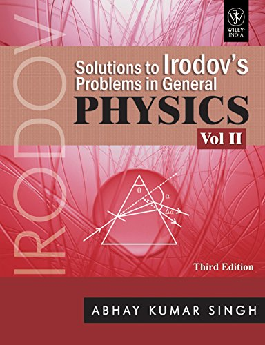 9788126520770: Solutions To Irodov'S Problems In General Physics, Vol II, 3rd Ed