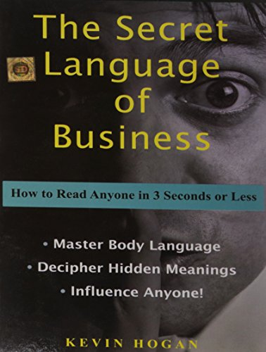 9788126520909: The Secret Language of Business: How to Read Anyone in 3 Seconds or Less