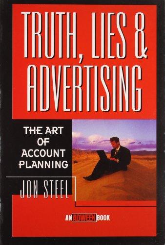 Truth, Lies & Advertising: Steel, Jon
