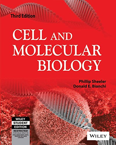 Cell and Molecular Biology (Third Edition): Donald E. Bianchi,Phillip Sheeler