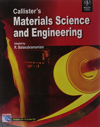 Callister'S Materials Science And Engineering: R. Balasubramaniam