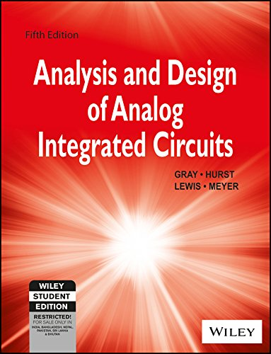 Analysis And Design Of Analog Integrated Circuits,: Lewis,Meyer,Hurst,Gray,