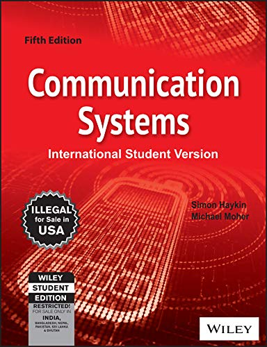 Communication Systems (Fifth Edition): Michael Moher,Simon Haykin