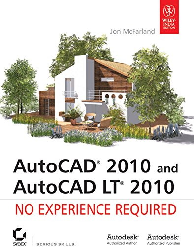 9788126521685: AutoCAD 2010 and AutoCAD LT 2010: No Experience Required